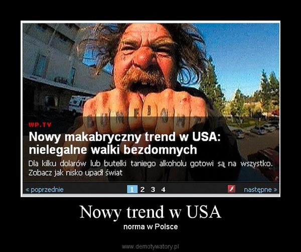 Nowy trend w USA – norma w Polsce