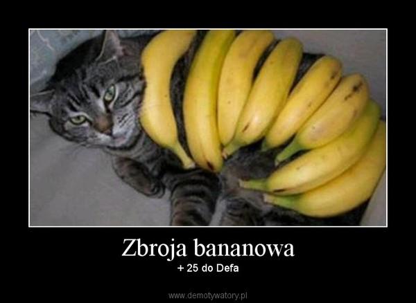 Zbroja bananowa – + 25 do Defa