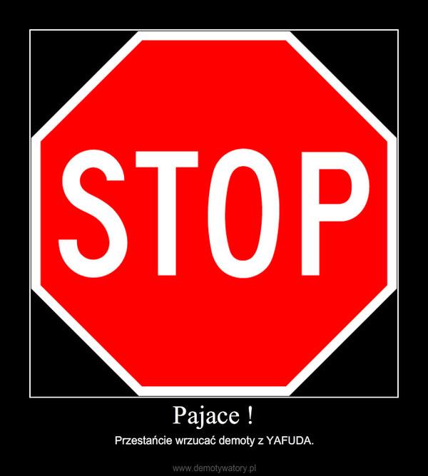 Pajace ! – Przestańcie wrzucać demoty z YAFUDA.