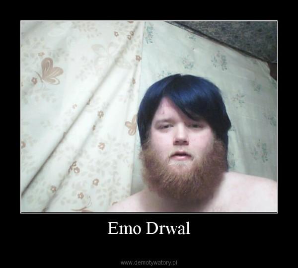Emo Drwal –