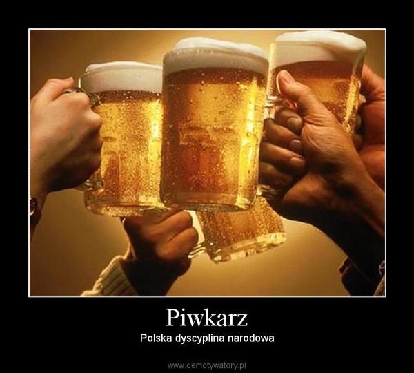 Piwkarz – Polska dyscyplina narodowa