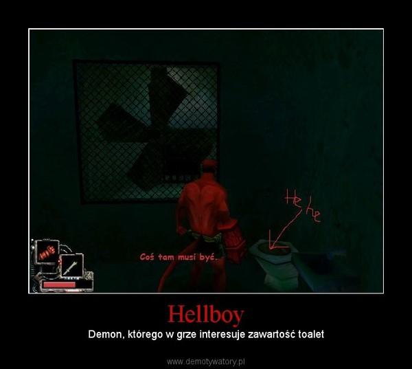 Hellboy – Demon, którego w grze interesuje zawartość toalet
