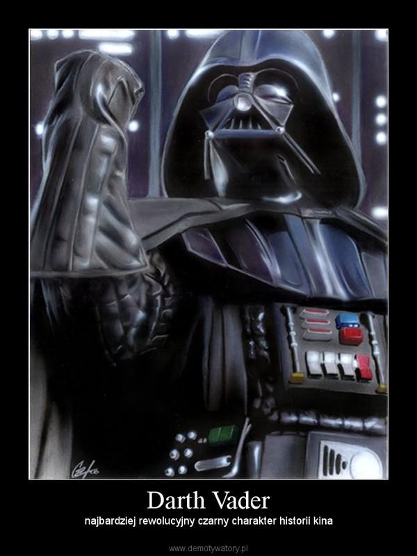 Darth Vader – najbardziej rewolucyjny czarny charakter historii kina