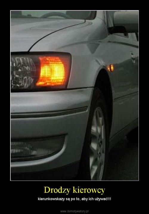 Drodzy kierowcy