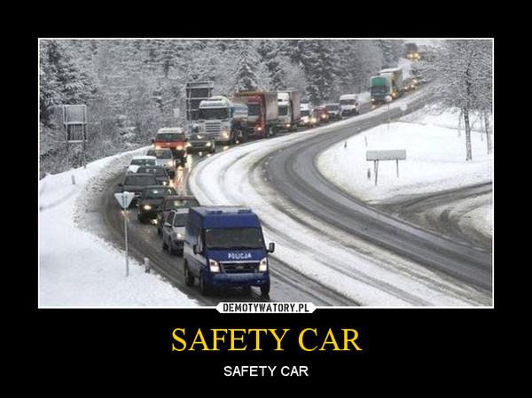 SAFETY CAR – SAFETY CAR
