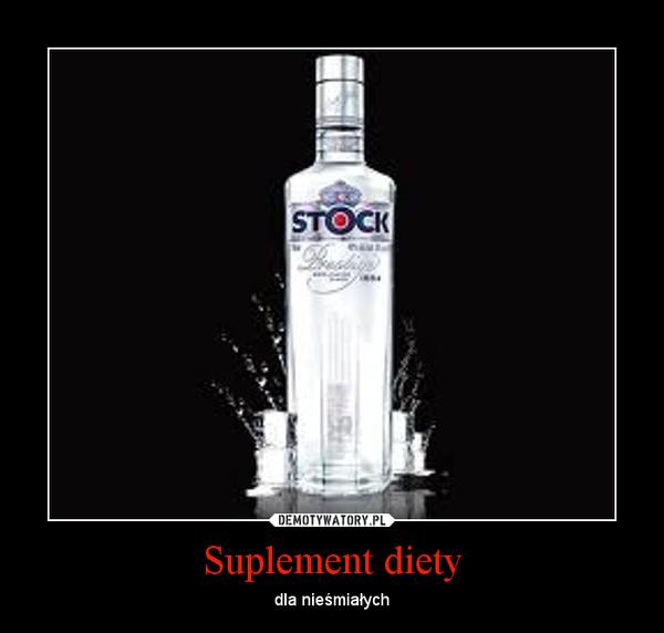 Suplement diety – dla nieśmiałych