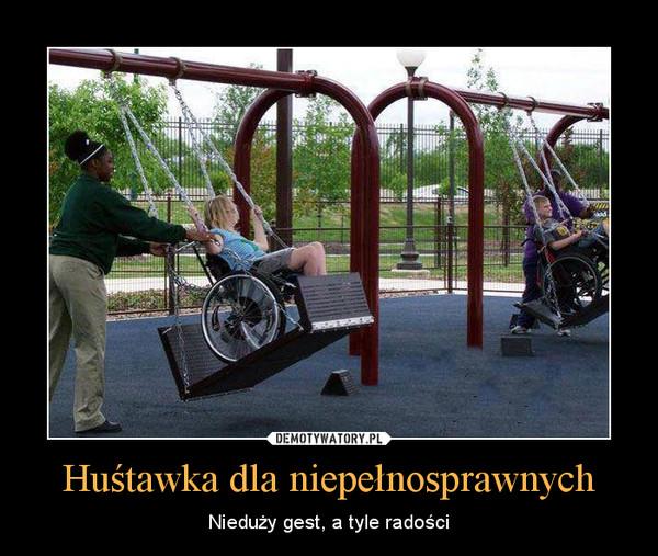 Huśtawka dla niepełnosprawnych – Nieduży gest, a tyle radości