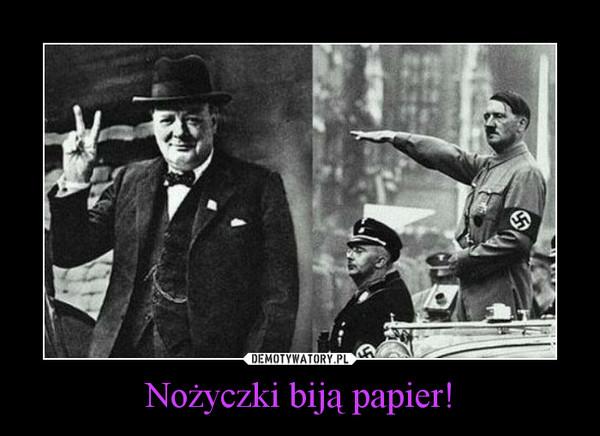 Nożyczki biją papier! –