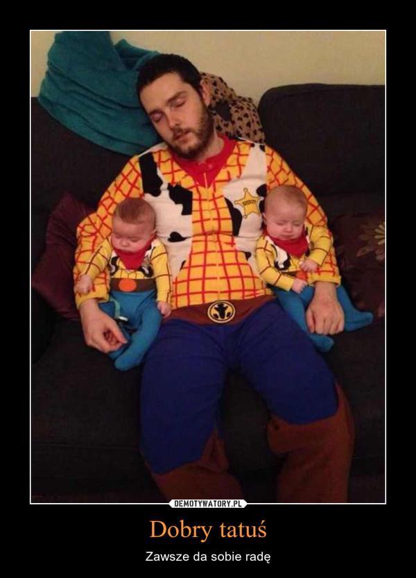 Dobry tatuś – Zawsze da sobie radę