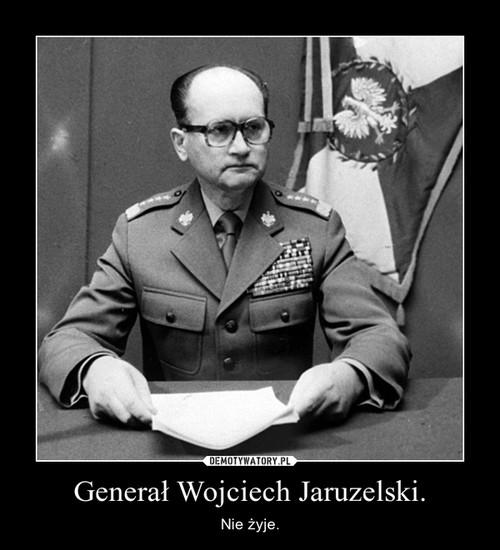 Generał Wojciech Jaruzelski.
