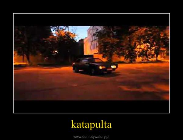 katapulta –