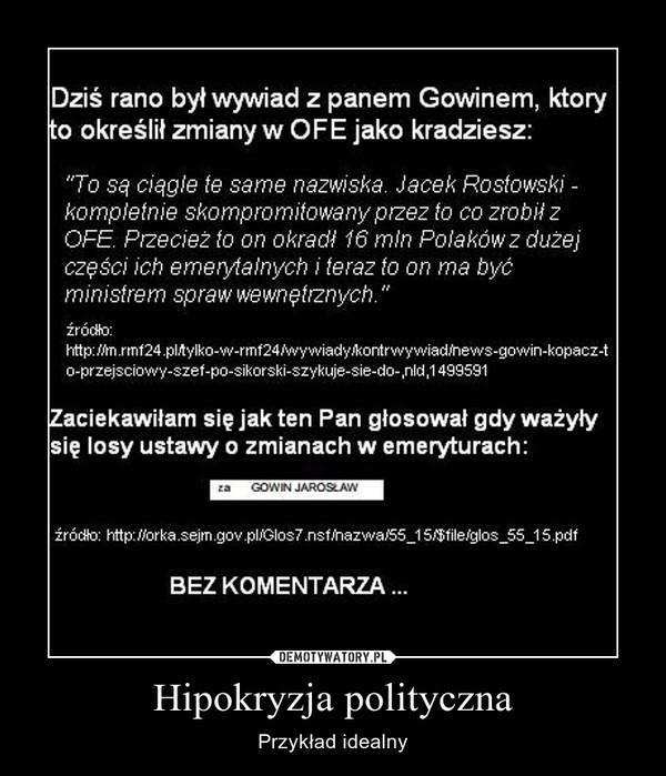 Hipokryzja polityczna – Przykład idealny