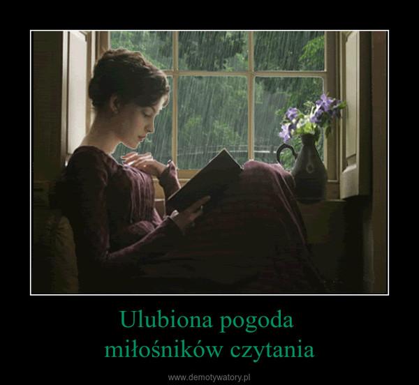 Ulubiona pogoda miłośników czytania –