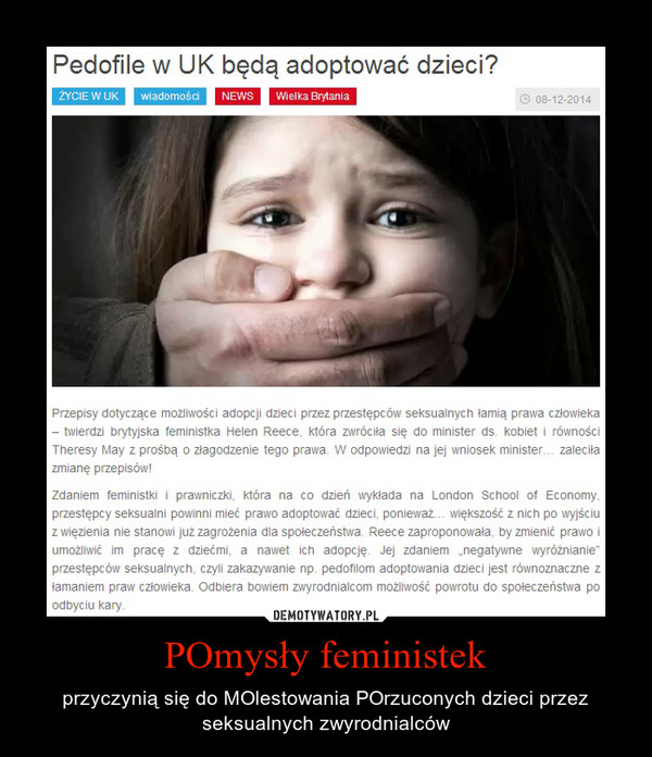 POmysły feministek – przyczynią się do MOlestowania POrzuconych dzieci przez seksualnych zwyrodnialców