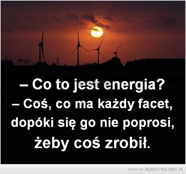 Co to jest energia? –