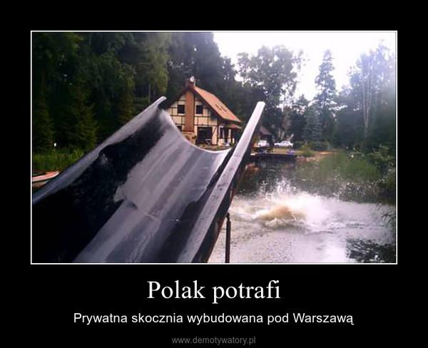 Polak potrafi – Prywatna skocznia wybudowana pod Warszawą