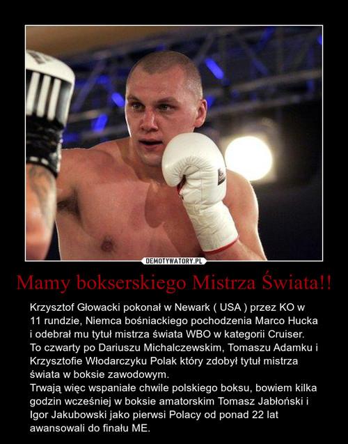 Mamy bokserskiego Mistrza Świata!!
