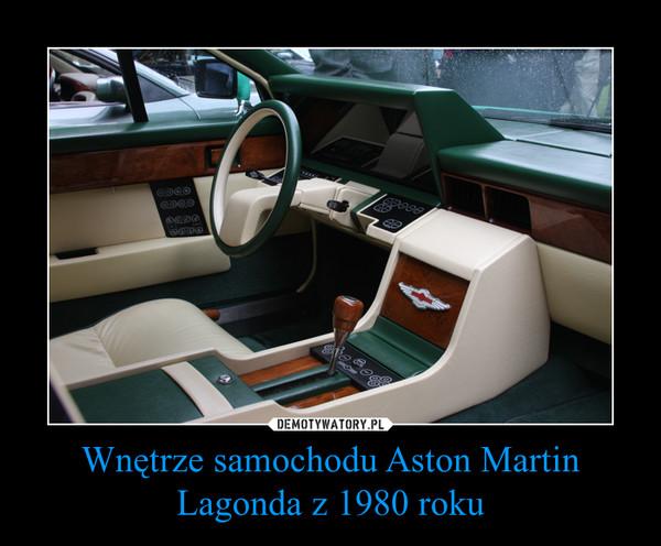 Wnętrze samochodu Aston Martin Lagonda z 1980 roku –