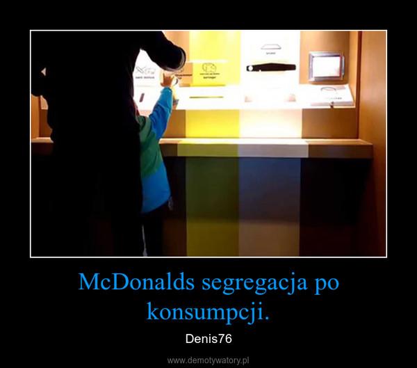 McDonalds segregacja po konsumpcji. – Denis76