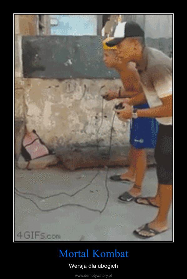Mortal Kombat – Wersja dla ubogich