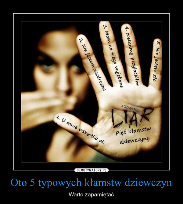 Oto 5 typowych kłamstw dziewczyn – Warto zapamiętać