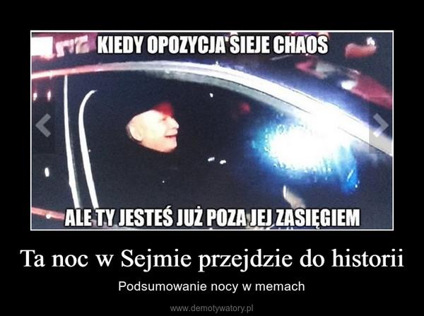 Ta noc w Sejmie przejdzie do historii  – Podsumowanie nocy w memach