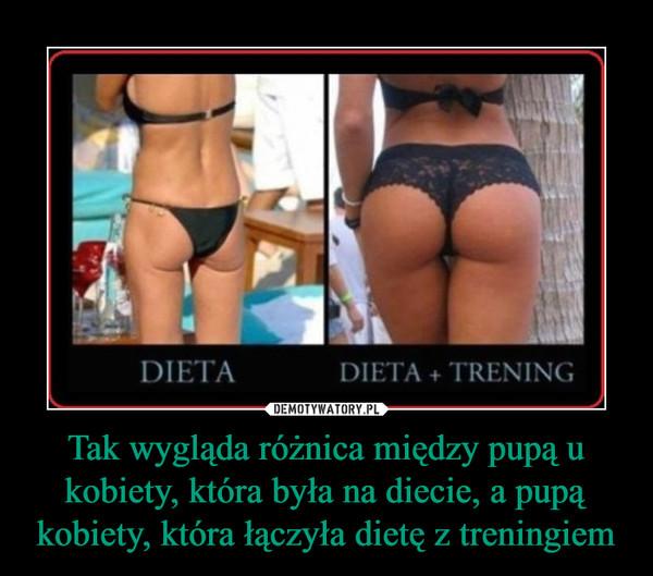 Tak wygląda różnica między pupą u kobiety, która była na diecie, a pupą kobiety, która łączyła dietę z treningiem –