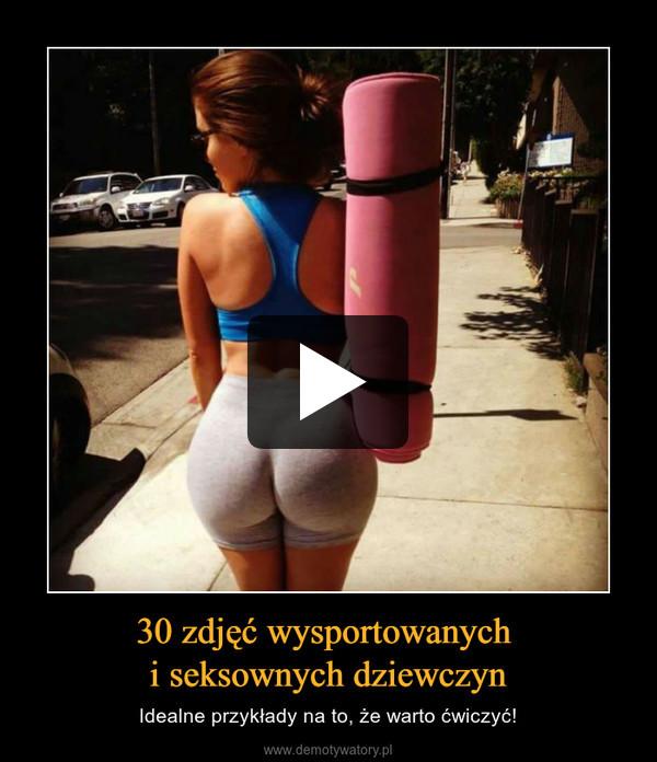 30 zdjęć wysportowanych i seksownych dziewczyn – Idealne przykłady na to, że warto ćwiczyć!
