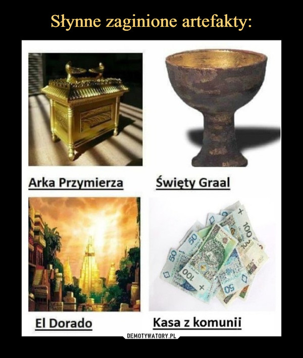 –  arka przymierza święty graal el dorado kasa z komunii