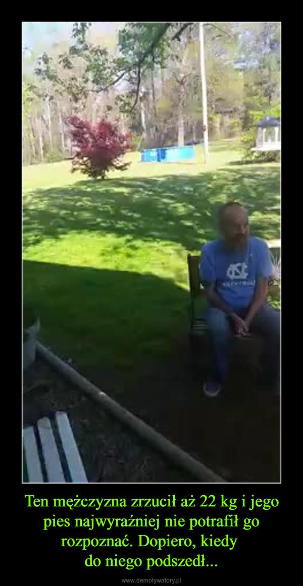 Ten mężczyzna zrzucił aż 22 kg i jego pies najwyraźniej nie potrafił go rozpoznać. Dopiero, kiedy do niego podszedł... –