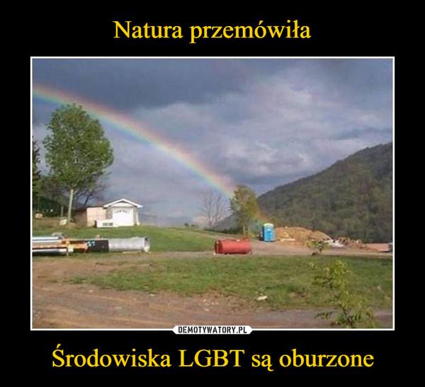 Środowiska LGBT są oburzone –