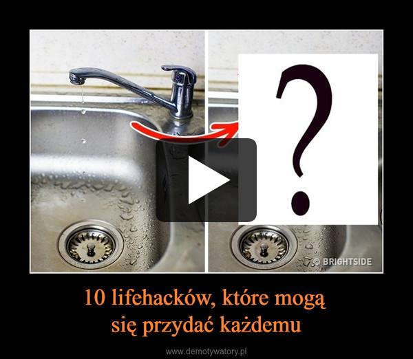 10 lifehacków, które mogą się przydać każdemu –