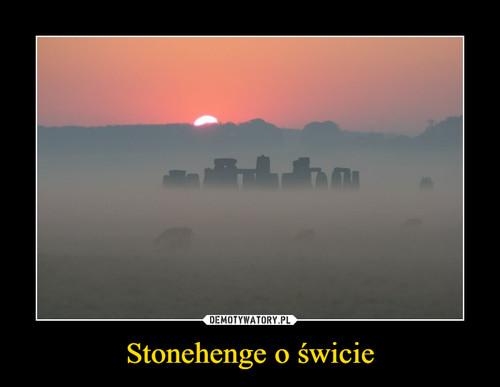 Stonehenge o świcie