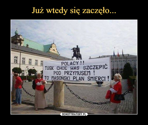 –  POLACY!!TUSK CHCE WAS SZCZEPIĆ POD PRZYMUSEM!TO MASOŃSKI PLAN ŚMIERCI!