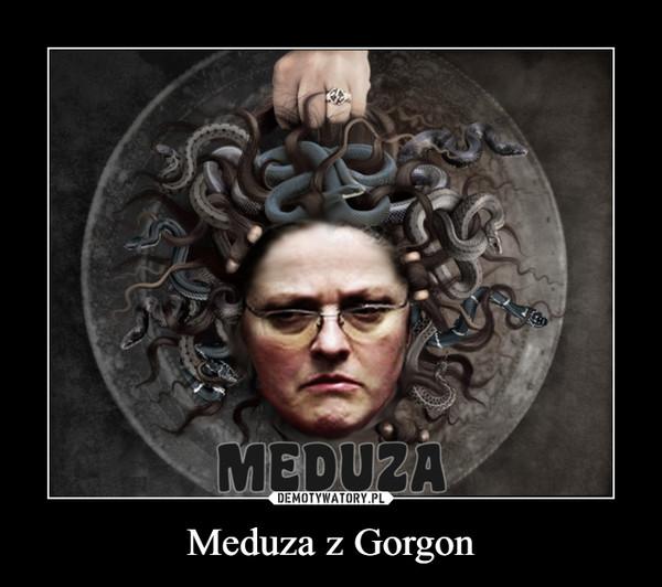 Meduza z Gorgon –