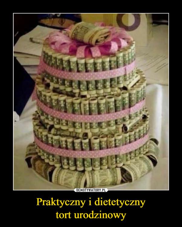 Praktyczny i dietetycznytort urodzinowy –