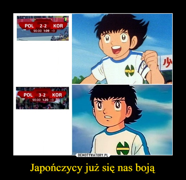 Japończycy już się nas boją –