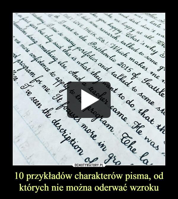 10 przykładów charakterów pisma, od których nie można oderwać wzroku –