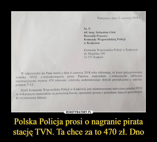 Polska Policja prosi o nagranie pirata stację TVN. Ta chce za to 470 zł. Dno –