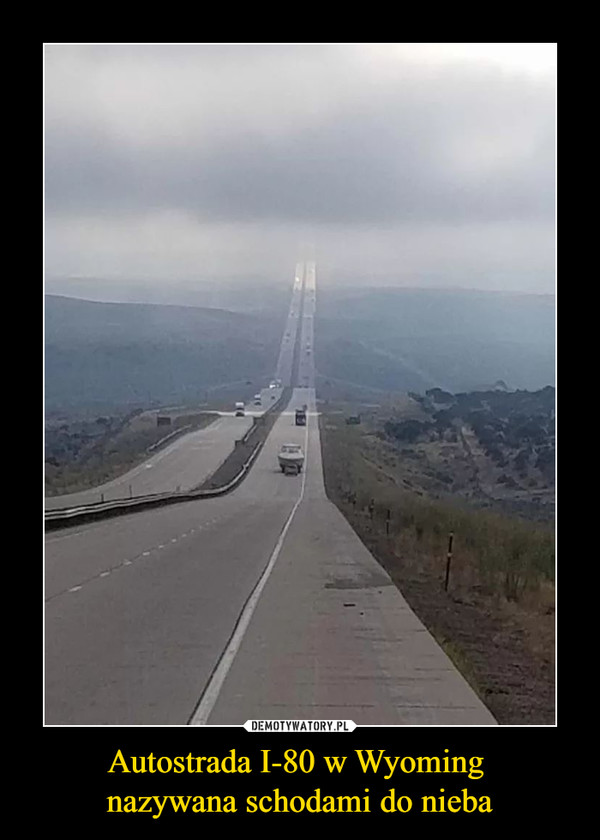 Autostrada I-80 w Wyoming nazywana schodami do nieba –