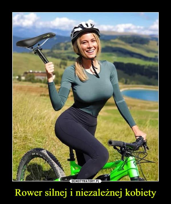 Rower silnej i niezależnej kobiety –