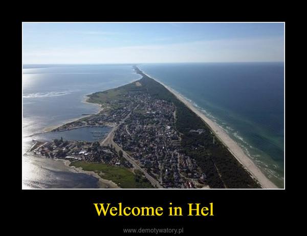 Welcome in Hel –