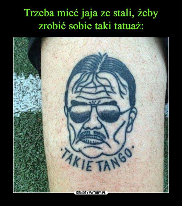 –  TAKIE TANGO