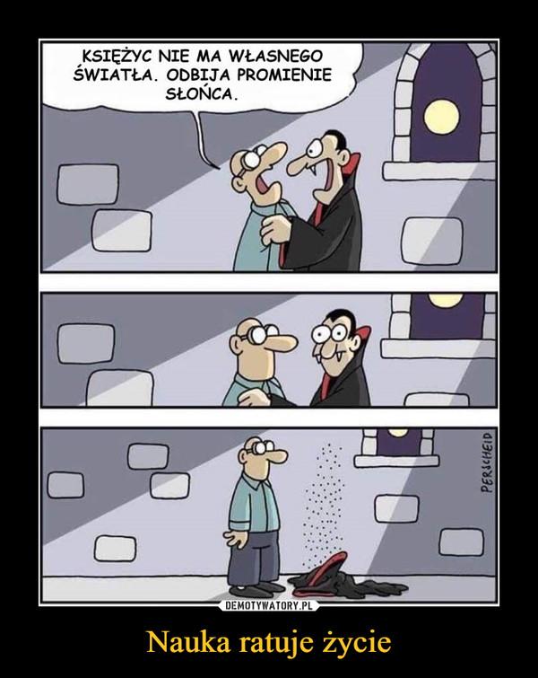 Nauka ratuje życie –