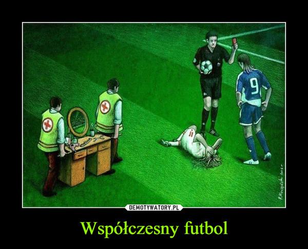 Współczesny futbol –