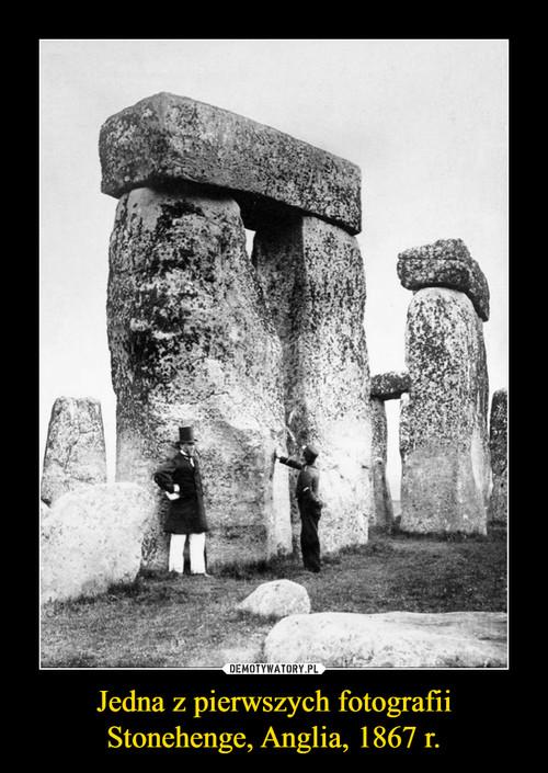 Jedna z pierwszych fotografii Stonehenge, Anglia, 1867 r.