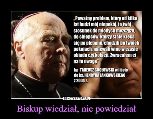 Biskup wiedział, nie powiedział