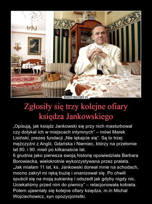 Zgłosiły się trzy kolejne ofiary księdza Jankowskiego