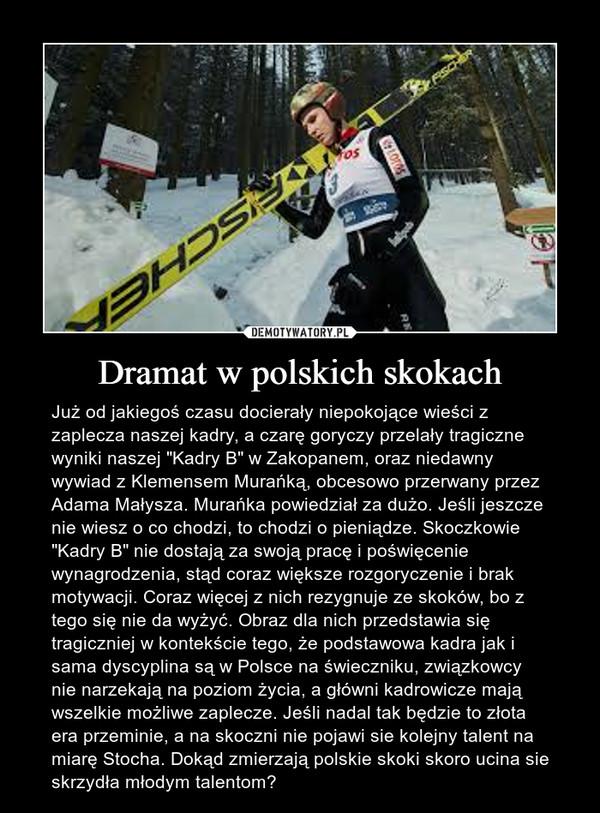 Dramat w polskich skokach