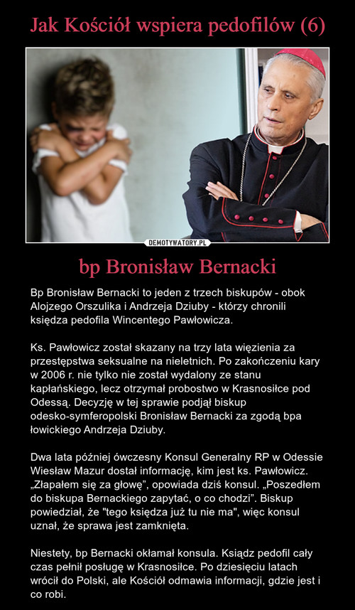 Jak Kościół wspiera pedofilów (6) bp Bronisław Bernacki